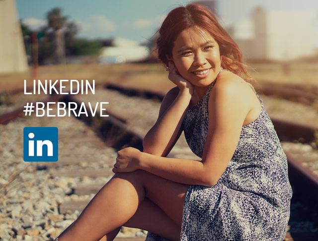 LinkedIn #BeBrave